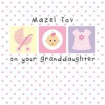 New Granddaughter Greeting Card